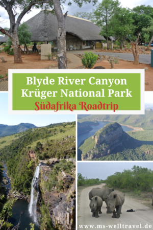 Bericht über den Krüger National Park und den Blyde River Canyon