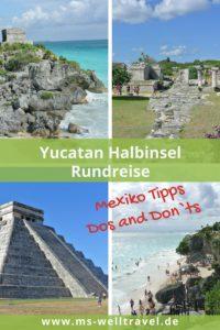 MSWellTravel_Yucatan_Rundreise Teil 1
